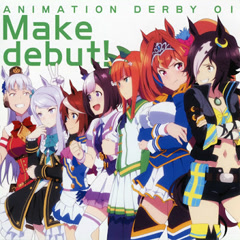 Umamusume Pretty Derby ANIMATION DERBY 01 Make Debut!