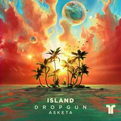 Island (Single) - Dropgun, Asketa