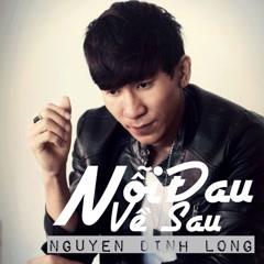 Nỗi Đau Về Sau (Single) - Nguyễn Đình Long