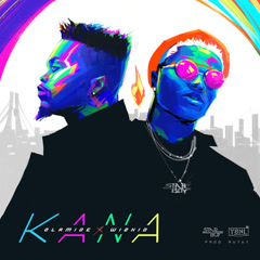 Kana (Single) - Olamide, Wizkid