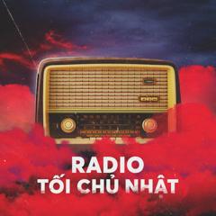 Radio Kì 19 - Thế Giới V-Pop - Radio Tối Chủ Nhật