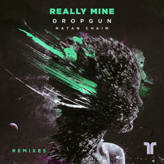 Really Mine (Remixes)