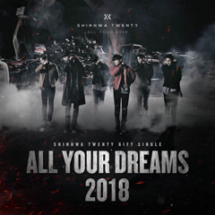 SHINHWA Twenty Gift Single  'All Your Dreams' - Shinhwa