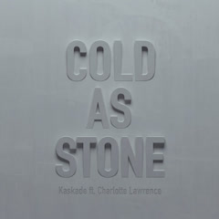 Cold As Stone (Single) - Kaskade