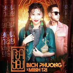 Bùa Yêu (Remix)  (Single) - DJ Minh Trí, Bích Phương