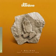 I Believe (Single) - Ilan Bluestone