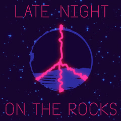 Late Night On The Rocks (Single) - BC Unidos