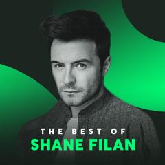 Những Bài Hát Hay Nhất Của Shane Filan - Shane Filan