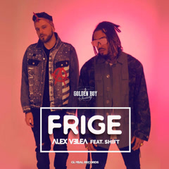 Frige (Single) - Alex Velea