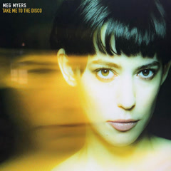 Take Me to the Disco (Single) - Meg Myers
