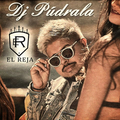 DJ Púdrala (Single) - El Reja