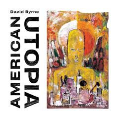 American Utopia - David Byrne