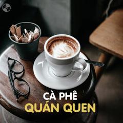 Cà Phê Quán Quen - Various Artists