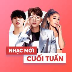 Nhạc Mới Cuối Tuần - Various Artists