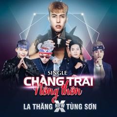 Album Chàng Trai Nông Thôn (Single) - La Thăng New, Tùng Sơn
