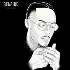 Belaire Dream (Single) - Rob $tone