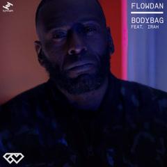 Bodybag (Single) - Flowdan