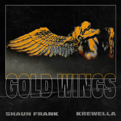 Gold Wings (Single) - Shaun Frank, Krewella