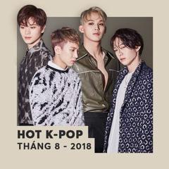 Nhạc Hàn Hot Tháng 08/2018