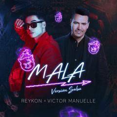 Mala (Salsa Remix)