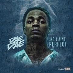 No I Ain't Perfect (Single) - Dae Dae