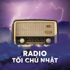 Radio Kì 17 - Người Thứ Ba - Radio Tối Chủ Nhật