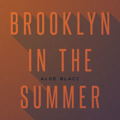 Brooklyn In The Summer (Single) - Aloe Blacc