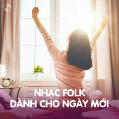 Nhạc Folk Dành Cho Ngày Mới - Various Artists