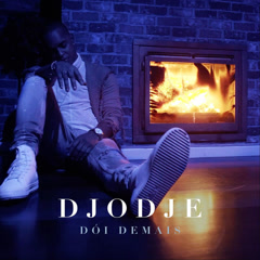 Dói Demais (Single) - Djodje