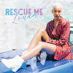 Rescue Me (Single) - Louam