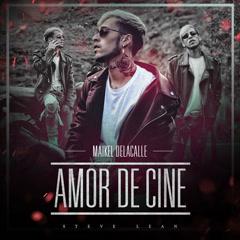 Amor De Cine (Single) - Maikel Delacalle