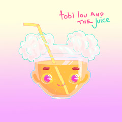 Tobi Lou And The Juice - Tobi Lou