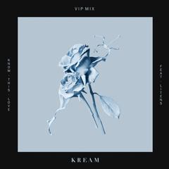 Know This Love (VIP Mix) - KREAM