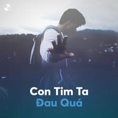 Con Tim Ta Đau Quá - Various Artists