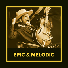Epic & Melodic