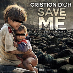Save Me (Single) - Cristion D'or