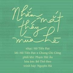 Nhắm Mắt Thấy Mùa Hè (Nhắm Mắt Thấy Mùa Hè OST) (Single) - Nguyên Hà