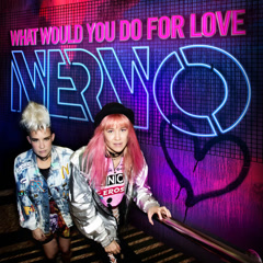 What Would You Do For Love (Single)