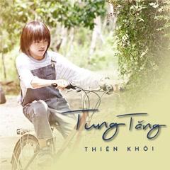 Tung Tăng (Single) - Thiên Khôi