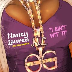 I Ain't Wit It (Single) - Nancylauren