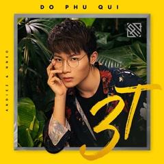 3T (Tôi Tồn Tại) (Single)