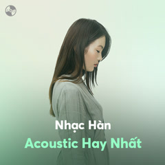 Nhạc Hàn Acoustic Hay Nhất