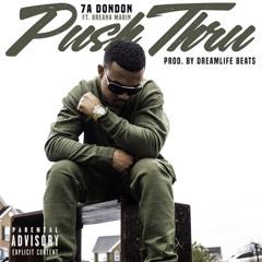 Push Thru (Single) - 7A DonDon