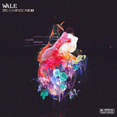 It's Complicated (EP) - Wale