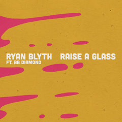 Raise A Glass (Single)