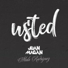Usted (Single) - Juan Magan, La Mala Rodríguez