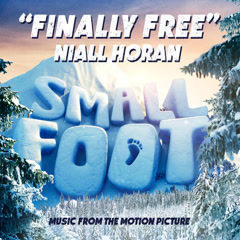 "Finally Free (From the ""Small Foot"" Original Motion Picture Soundtrack) - Niall Horan"