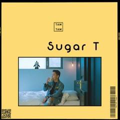 Sugar T (EP) - TAM TAM