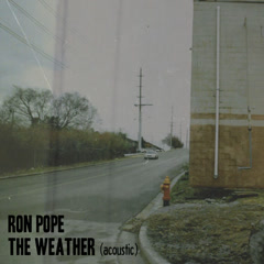 The Weather (Acoustic) - Ron Pope