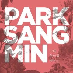 Your Smile (Single) - Park Sang Min